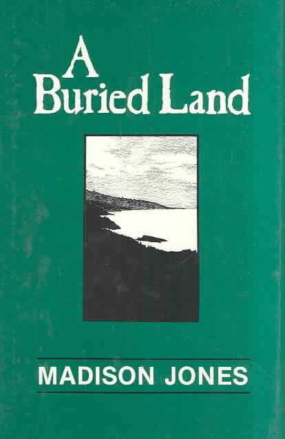 A Buried Land By Jones, Madison